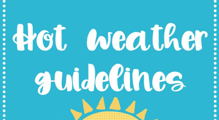 Hot Weather Guidelines